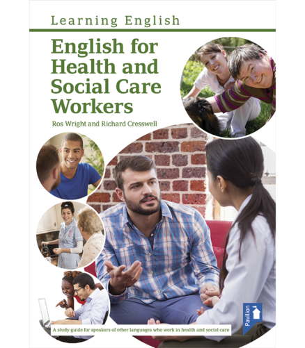 Cover of the book - English for Health and Social Care Workers - Learning English