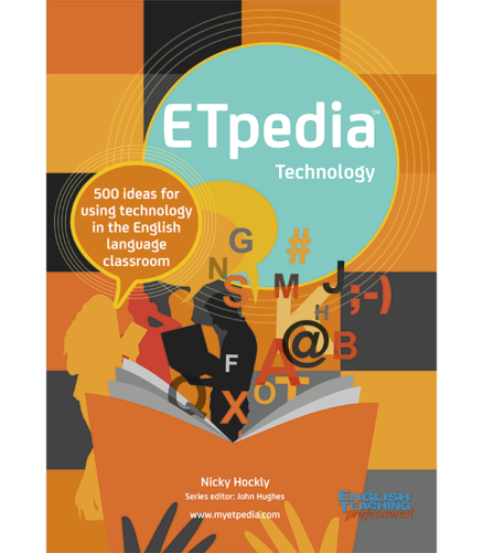 Cover of the book - ETpedia Technology - 500 ideas for using technology in the English language classroom