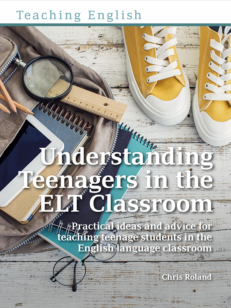 Cover of the book - Understanding Teenagers in the ELT Classroom - Practical ideas and advice for teaching teenage students in the English language classroom