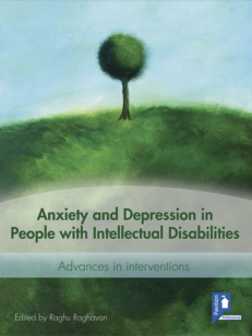 Cover of the book Anxiety and Depression in People with Intellectual Disabilities - Advantages in investigations