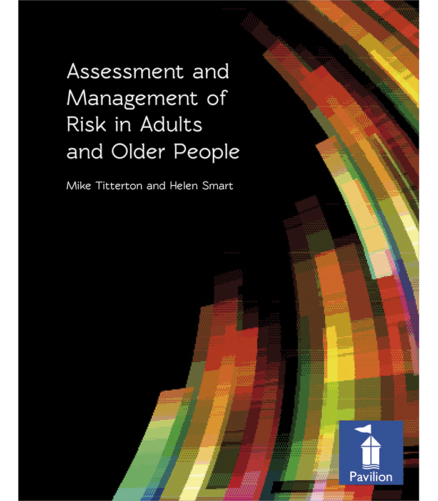 Cover of the book - Assessment and Management of Risk in Adults and Older People - Mike Titterton and Helen Smart