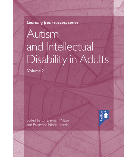 Cover of the book - Autism and Intellectual Disability in Adults (Volume 2) - Learning from success series