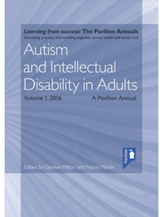 Cover of the book - Autism and Intellectual Disability in Adults - Learning from success The Pavilion Annuals