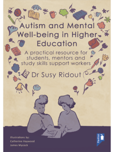 Cover of the book Autism and Mental Well-being in Higher Education - A practical resource for students, mentors and study skills support workers