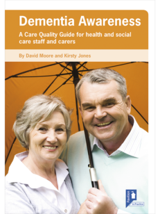 Cover of the book - Dementia Awareness - A Care Quality Guide for health and social care staff and carers