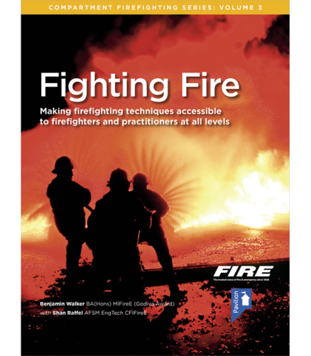 Cover of the book Fighting Fire (Volume 3) - Making firefighting techniques accessible