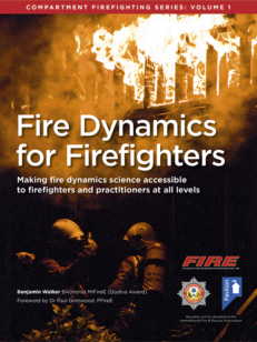 Cover of the book - Fire Dynamics for Firefighters (Volume 1) - Making fire dynamics science accessible