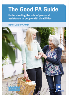 Cover of the book - The Good PA Guide - Understanding the role of personal assistance to people with disabilities