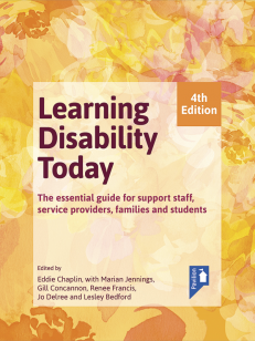 Cover of the book - Learning Disability Today (4th Edition) - The essentail guide for support staff, service providers, families and students