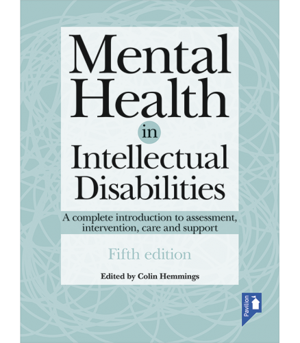 Cover of the book - Mental Health in Intellectual Disabilities (5th Edition) - A complete introduction to assessment, intervention, care and support