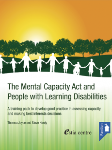 Cover: The Mental Capacity Act and People with Learning Disabilities