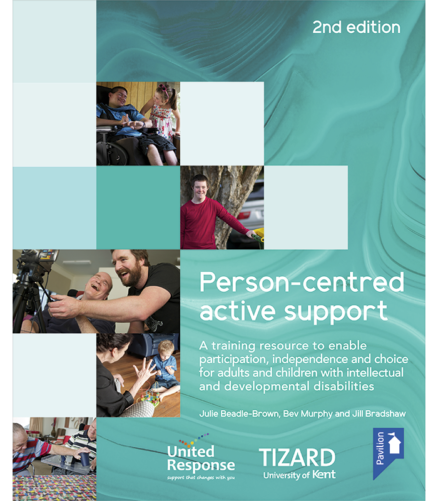 Person-centred Active Support Training Pack (2nd Edition)