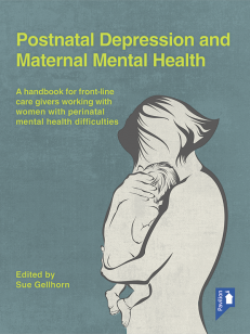 Cover of the book - Postnatal Depression and Maternal Mental Health - A handbook for front-line care givers working with women with perinatal mental health difficulties