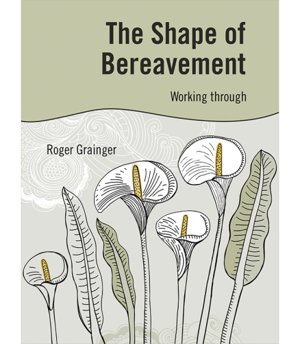 Cover of the book - The Shape of Bereavement - Working through