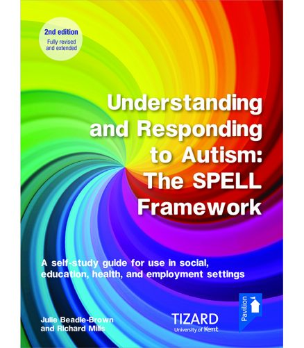 Cover: Understanding and Responding to Autism: The SPELL Framework Self-study Guide (2nd edition)