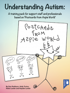 Cover of the book Understanding Autism - A training pack for support staff and professionals based on 'Postcards from Aspire World'