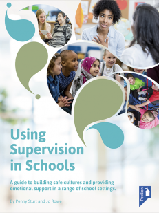 Cover of the book - Using Supervision in Schools - A guide to building safe cultures and providing emotional support in a range of school settings