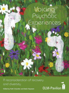 Cover of the book - Voicing Psychotic Experiences - A reconsideration of recovery and diversity