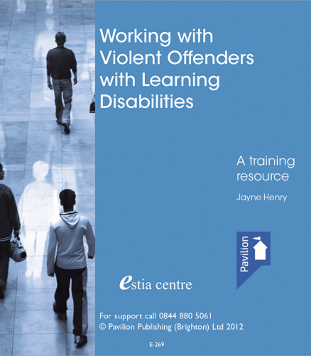 Cover of the book - Working with Violent Offenders with Learning Disabilities - A training resource