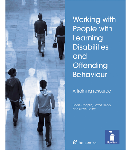 Cover: Working with People with Learning Disabilities and Offending Behaviour A Training Resource