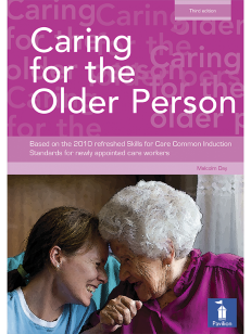 Cover of the book - Caring for the Older Person - Based on the 2010 refreshed Skills for Care Common Induction Standards
