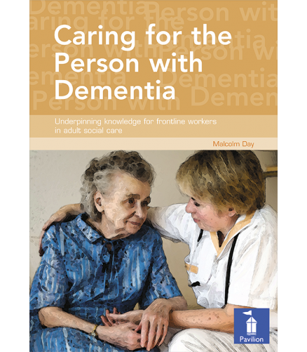 Caring for person with Dementia
