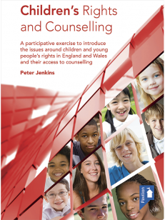 Cover of the book - Children's Rights and Counselling - A participative exercise to introduce the issues around children and young people's rights in England and Wales