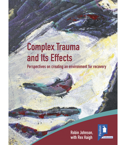 Complex Trauma and its Effects