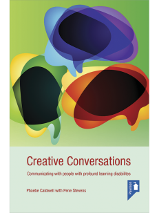 Cover of the book - Creative Conversation - Communicating with people with profound learning disabilities