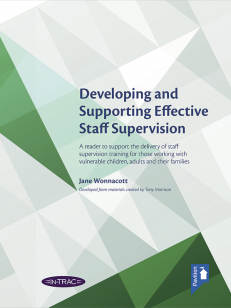 Cover of the book - Developing and Supporting Effective Staff Supervision - A reader to support the delivery of staff supervision training for those working with vulnerable children, adults and their families