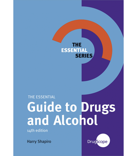 The Essential Guide to Drugs and Alcohol ebook