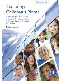 Cover of the book - Exploring Children's Rights (2nd edition) - A participative exercise to introduce the issues around children and young people's rights in England and Wales