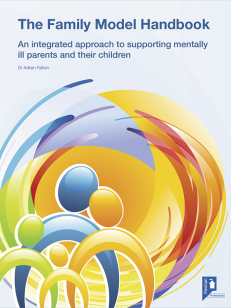 Cover of the book - The Family Model Handbook - An intergrated approach to supporting mentally ill parents and their children