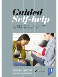 Cover of the book - Guided Self-help - for People with Intellectual Disabilities and Anxiety and Depression