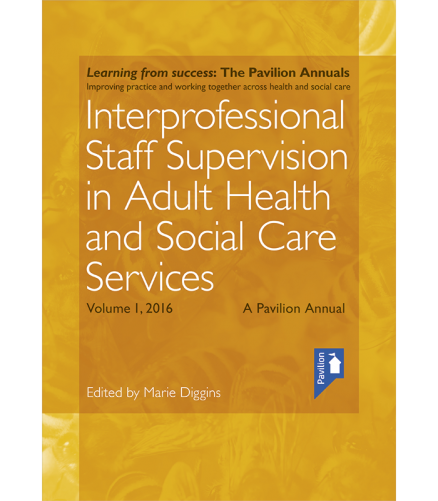 Cover of the book - Interprofessional Staff Supervision in Adult Health and Social Care Services Volume 1