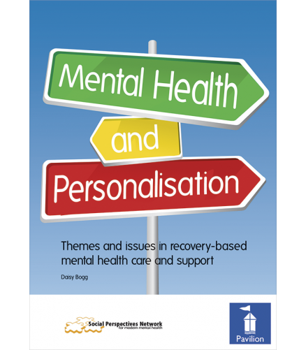 Cover of the book Mental Health and Personalisation - Themes and issues in recovery-based mental health care and support