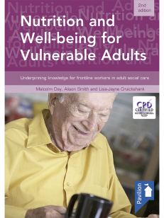 Cover of the book - Nutrition and Well-being for Vulnerable Adults (2nd edition) - Underpinning knowledge for frontline workers in adult social care