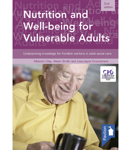 Cover of the book Nutrition and Well-being for Vulnerable Adults (2nd edition) - Underpinning knowledge for frontline workers in adult social care