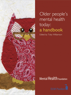 Cover of the book - Older People's Mental Health Today - a handbook Mental Health Foundation