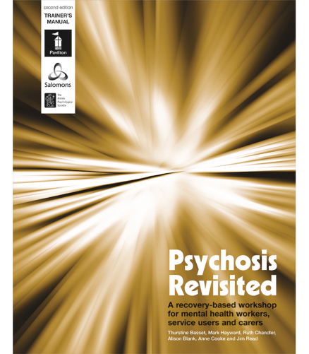 Cover of the book - Psychosis Revisited 2nd edition - A recovery-based workshop for mental health workers, service users and carers