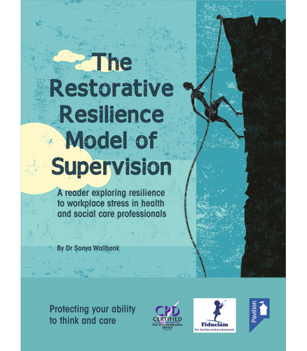 Cover of the book - The Restorative Resilience Model of Supervision - A reader exploring resilience to workplace stress in health and social care professionals