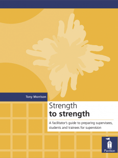 Cover of the book Strength to Strength - A facilitator's guide to preparing supervisees