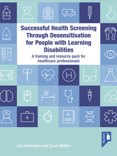 Cover: Successful Health Screening through Desensitisation for People with Learning Disabilities