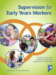 Cover of the book - Supervision for Early Years Workers - A guide for early years professionals about the requirements of supervision