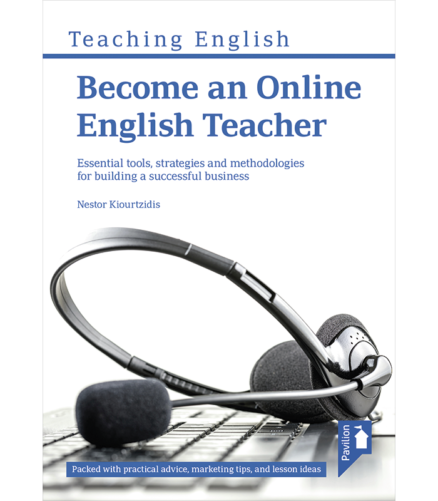 Cover of the book - Teaching English Become Online English Teacher - Essential tools, strategies and methodologies for building a successful business