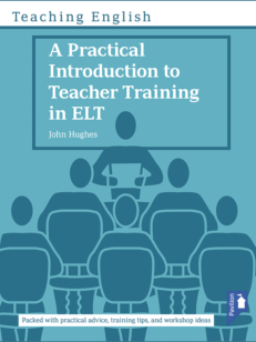 Cover of the book - Teaching English A Practical Introduction to Teacher Training in ELT - Packed with practical advice, training tips, and workshop ideas