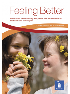 Cover of the book - Feeling Better - A manual for carers working with people who have intellectual disabilities and chronic pain