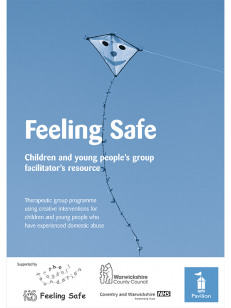 Cover of Feeling Safe – Children and Young Peoples Group Facilitators Resource