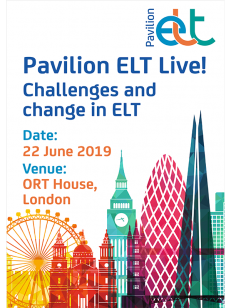 Banner for Pavilion ELT Live! Challenges and change in ELT. 22 June 2019 at ORT House in London.
