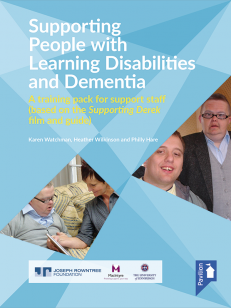 Cover of the book - Supporting People with Learning Disabilities and Dementia - A training pack for support staff (based on the Supporting Derek film and guide)